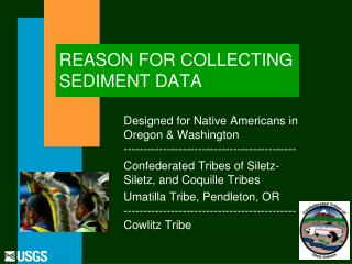 REASON FOR COLLECTING SEDIMENT DATA