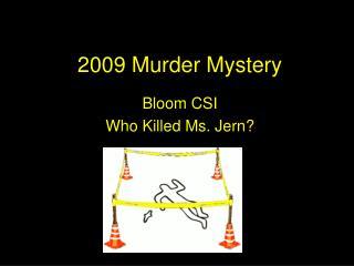2009 Murder Mystery