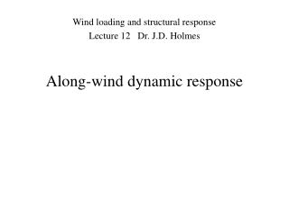 Along-wind dynamic response