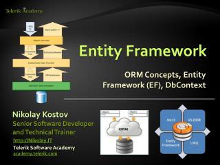 ORM Concepts, Entity Framework (EF),  DbContext