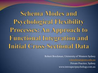 Schema Modes and Psychological Flexibility Processes:  An Approach to Functional Integration and Initial Cross-Sectiona