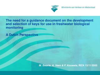 Theneed foraguidancedocument on the development and selection of keys for use in freshwater biological monitoring A