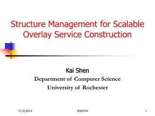 Structure Management for Scalable Overlay Service Construction