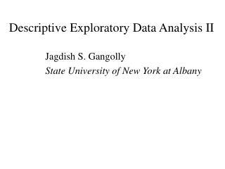 Descriptive Exploratory Data Analysis II