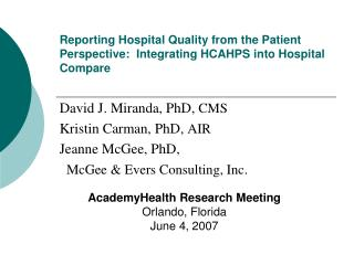 Reporting Hospital Quality from the Patient Perspective:  Integrating HCAHPS into Hospital Compare