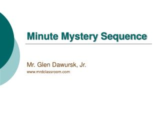 Minute Mystery Sequence