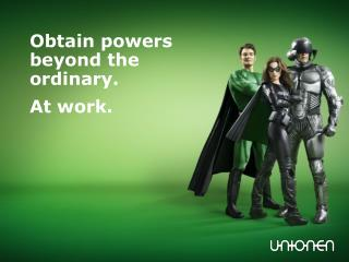 Obtain powers beyond the ordinary.