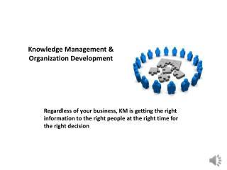 Knowledge Management & Organization Development