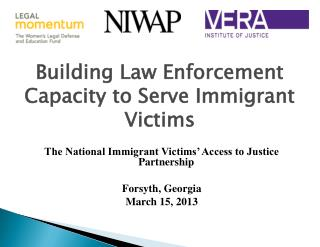Building Law Enforcement Capacity to Serve Immigrant Victims