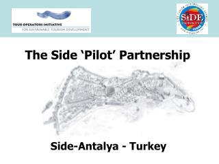The Side 'Pilot' Partnership