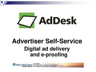Advertiser Self-Service Digital ad delivery  and e-proofing