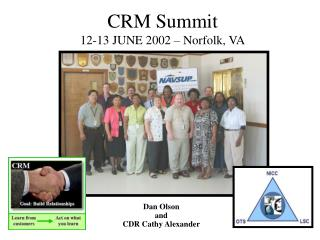CRM Summit 12-13 JUNE 2002 – Norfolk, VA