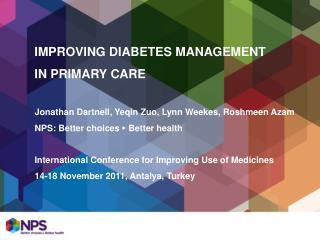 IMPROVING DIABETES MANAGEMENT  IN PRIMARY CARE