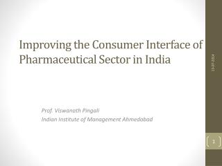 Improving the Consumer Interface of Pharmaceutical Sector in India