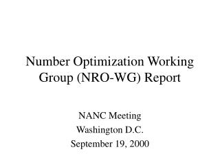 Number Optimization Working Group (NRO-WG) Report