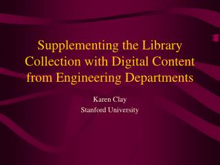 Supplementing the Library Collection with Digital Content from Engineering Departments