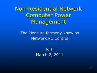 Non-Residential Network Computer Power Management