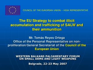 WESTERN BALKANS PALIAMENTARY FORUM ON SMALL ARMS AND LIGHT WEAPONS Belgrade, 22-23 May 2007