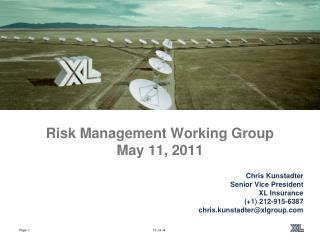 Risk Management Working Group May 11, 2011