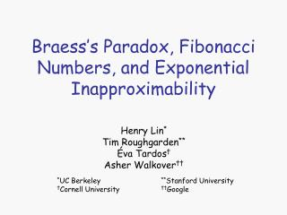 Braess's Paradox, Fibonacci Numbers, and Exponential Inapproximability