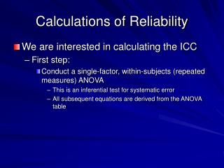 Calculations of Reliability