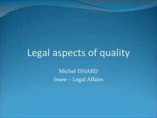 Legal aspects of quality