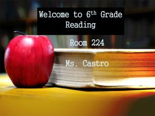 Room 224 Ms. Castro