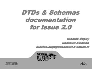 DTDs & Schemas documentation for Issue 2.0