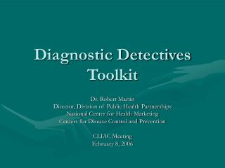 Diagnostic Detectives Toolkit