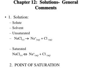 Chapter 12:  Solutions-  General Comments