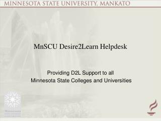 MnSCU Desire2Learn Helpdesk