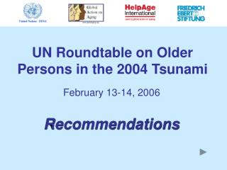 UN Roundtable on Older Persons in the 2004 Tsunami