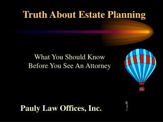 Truth About Estate Planning