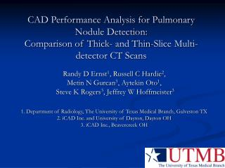 CAD Performance Analysis for Pulmonary Nodule Detection:  Comparison of Thick- and Thin-Slice Multi-detector CT Scans