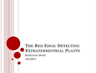 The Red Edge: Detecting Extraterrestrial Plants