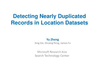 Detecting Nearly Duplicated Records in Location Datasets