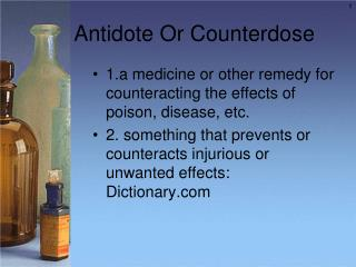 Antidote Or Counterdose