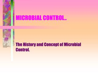 MICROBIAL CONTROL..