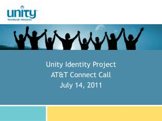 Unity Identity Project AT&T Connect Call July 14, 2011