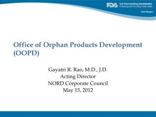 Office of Orphan Products Development (OOPD)