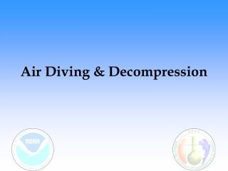 Air Diving & Decompression
