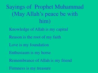 Sayings of  Prophet Muhammad (May Allah's peace be with him)