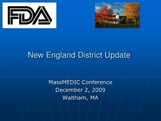 New England District Update