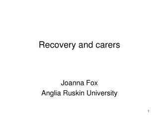 Recovery and carers