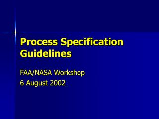 Process Specification Guidelines