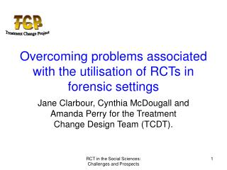 Overcoming problems associated with the utilisation of RCTs in forensic settings