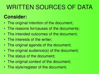 WRITTEN SOURCES OF DATA