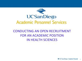 CONDUCTING AN OPEN RECRUITMENT FOR AN ACADEMIC POSITION IN HEALTH SCIENCES