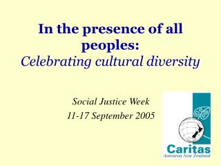 In the presence of all peoples: Celebrating cultural diversity