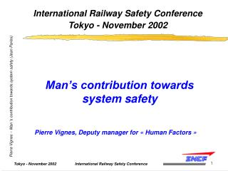 International Railway Safety Conference  Tokyo - November 2002